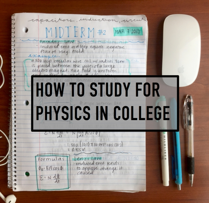 How I study physics in college